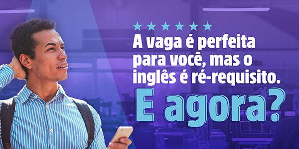 A vaga é perfeita para você, mas o inglês é pré-requisito. E agora?