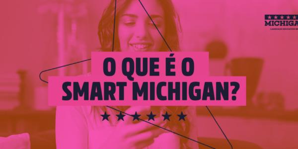 O que é o Smart Michigan?