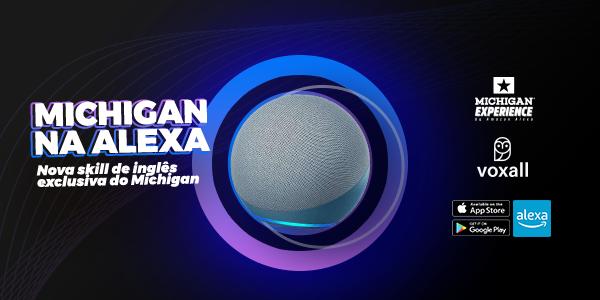 Michigan Idiomas inova com Skill Amazon Alexa